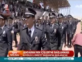 Jandarma ��i�leri'ne ba�lanacak