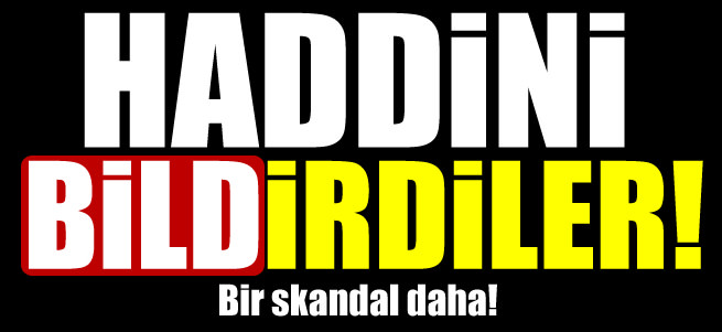 Haddini bildirdiler