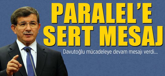 Davuto�lu: Paralel yap�yla m�cadeleye devam!