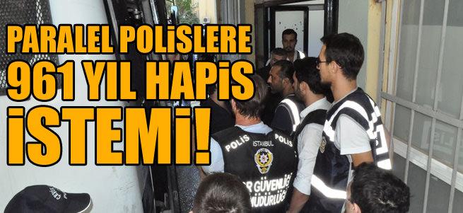 Yasad��� dinleme yapan polislere 961 y�l hapis istemi