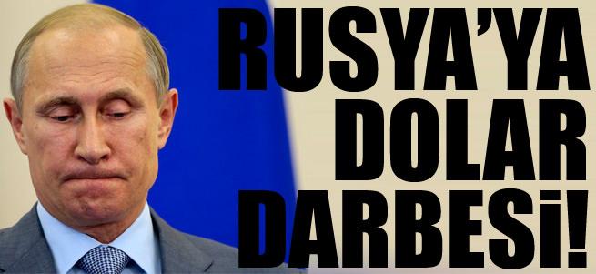 Rusya'ya dolar darbesi
