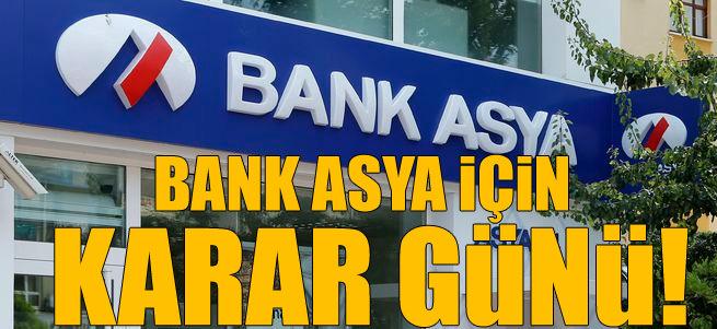 Bank Asya i�in karar g�n�