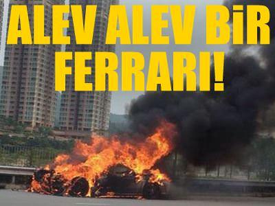 Alevler i�inde bir Ferrari