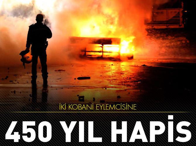 İKİ KOBANİ EYLEMCİSİNE 450 YIL + AĞIRLAŞTIRILMIŞ MÜEBBET