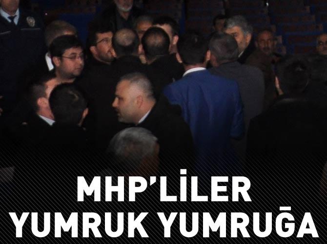 MHP'LİLER YUMRUK YUMRUĞA BİRBİRİNE GİRDİ