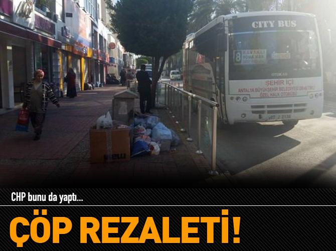 CHP'NİN ÇÖP SKANDALI!