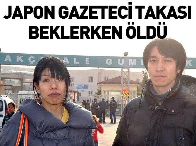 JAPON GAZETECİ TAKASI BEKLERKEN URFA'DA ÖLDÜ