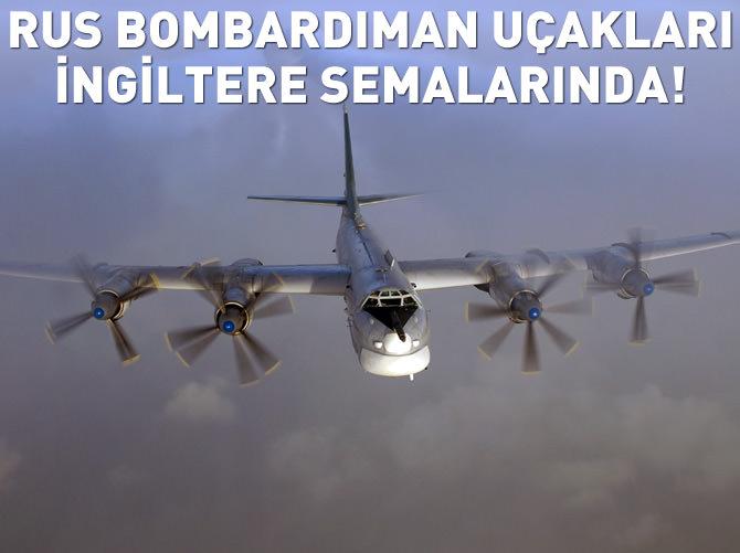 RUS BOMBARDIMAN UÇAKLARI İNGİLTERE SEMALARINDA!