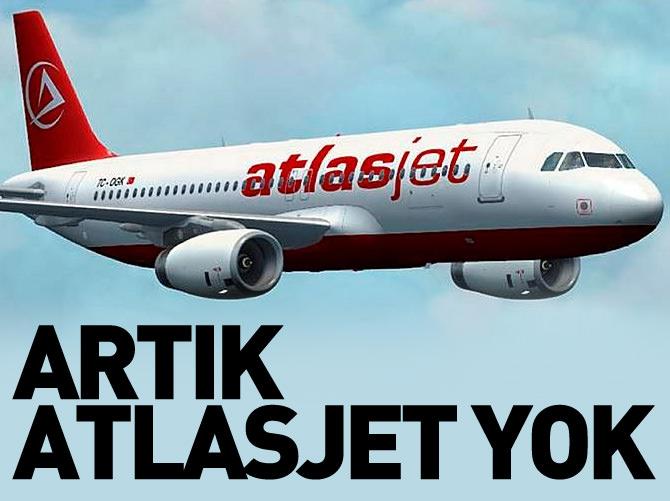 ARTIK 'ATLASJET' YOK!