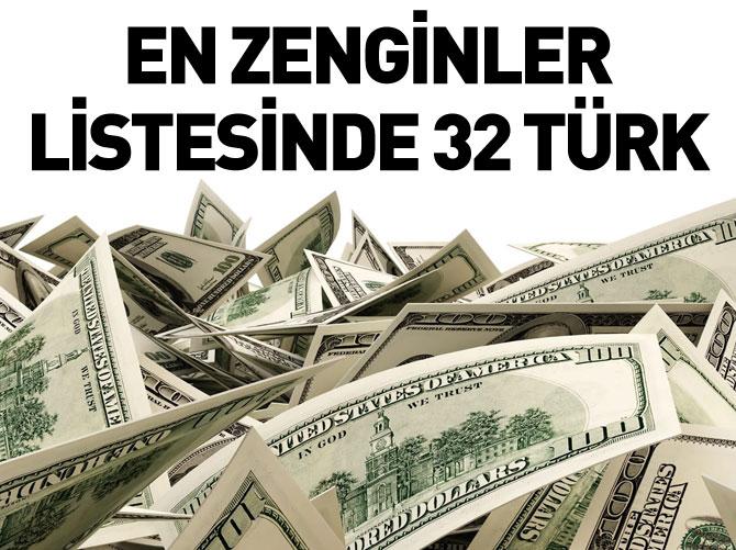 FORBES EN ZENGİNLER LİSTESİNDE 32 TÜRK