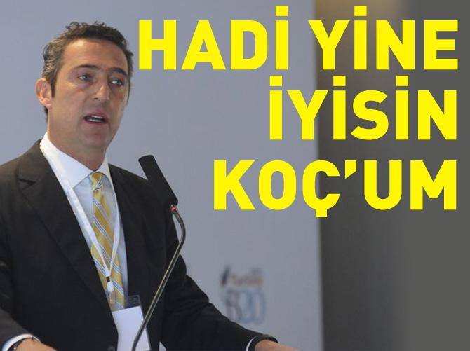 HOLDİNG'DEN ALİ KOÇ'A İYİ HABER