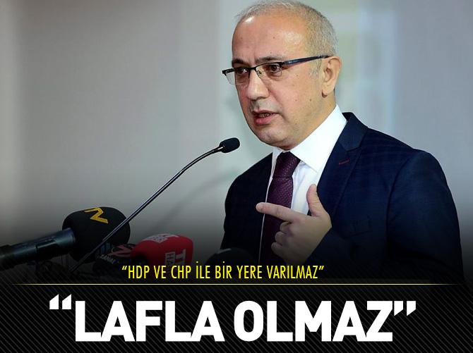 HDP VE CHP İLE TÜRKİYE İLERİYE GİDEMEZ