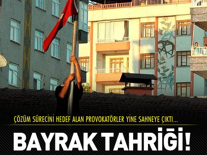 BAYRAK PROVOKATÖRLERİ YİNE SAHNEDE!