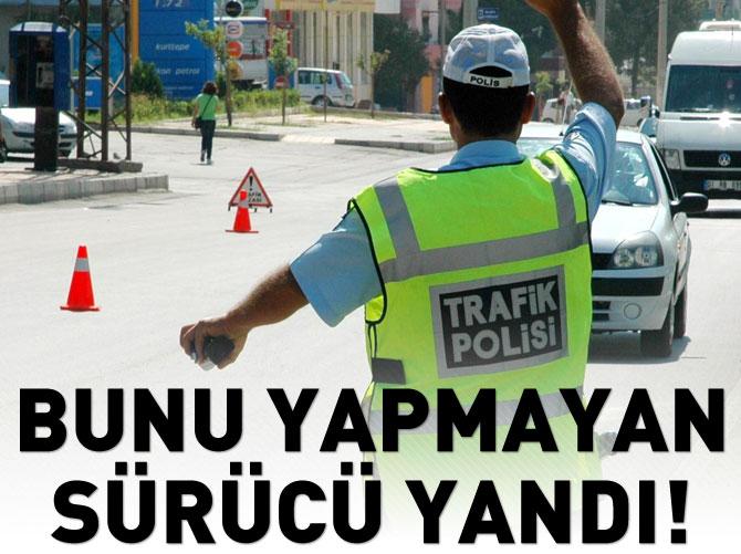 EHLİYETİ OLANLAR BU KURALA DİKKAT!