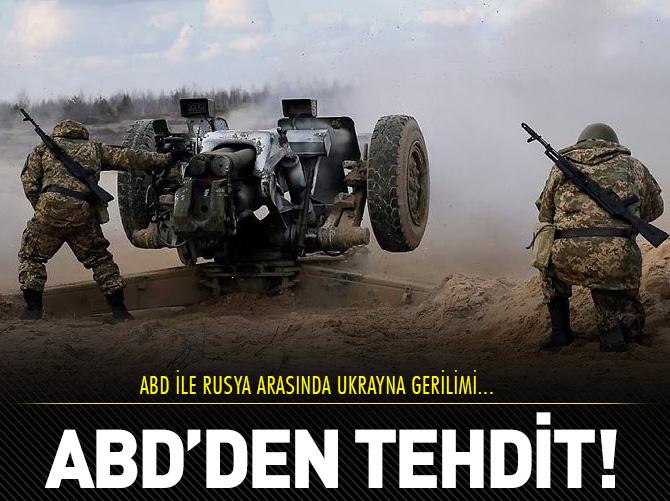 ABD, RUSYA'YI TEHDİT ETTİ!