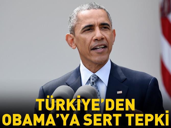 TÜRKİYE'DEN OBAMA'YA SERT TEPKİ