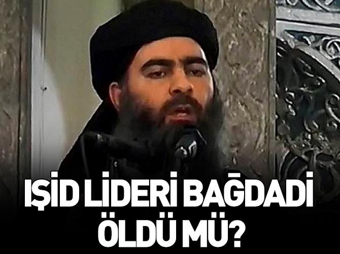 IŞİD LİDERİ BAĞDADİ ÖLDÜ