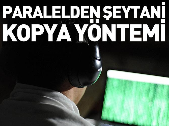 PARALEL'DEN ŞEYTANİ KOPYA YÖNTEMİ!
