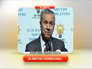 B�lent Ar�n� - AK Parti'de son 3 d�nem kural�