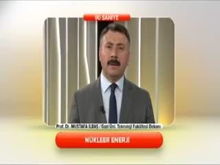 Prof.Dr. Mustafa �lba� - N�kleer enerji