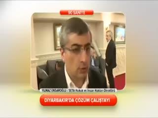 Y�lmaz Ensaro�lu - Diyarbak�r'da ��z�m �al��tay�