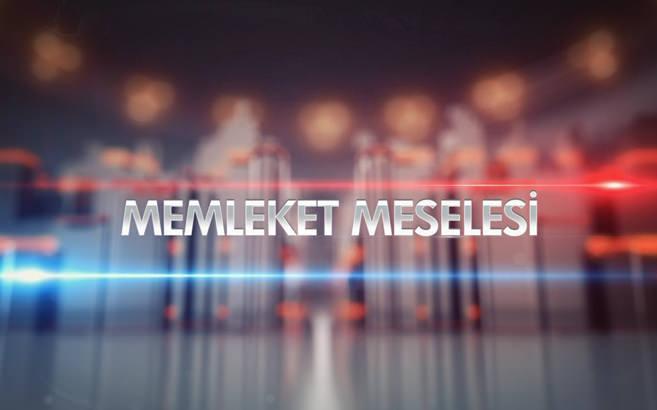 Memleket Meselesi - 19/08/2014