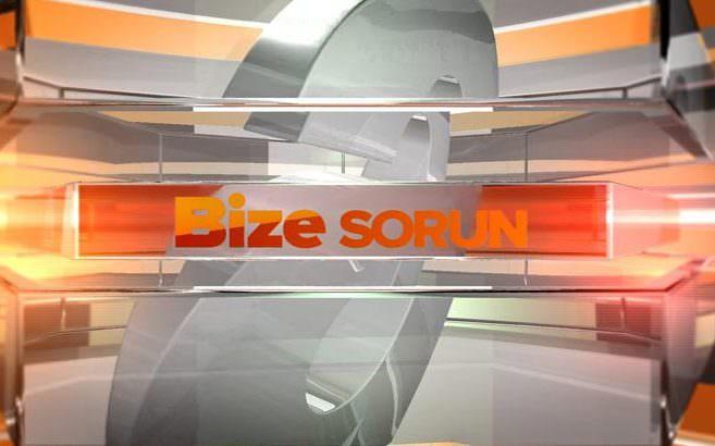Bize Sorun - 22/08/2014