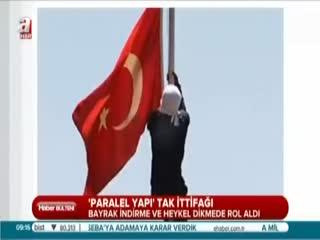 Bayrak provokasyonu 'Paralel' i�i