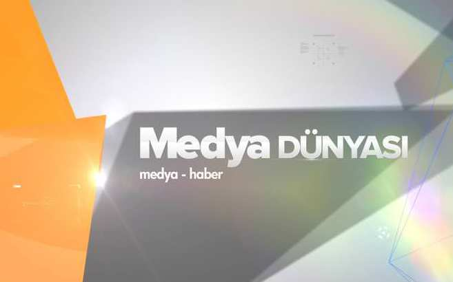 Medya D�nyas� - 15/09/2014