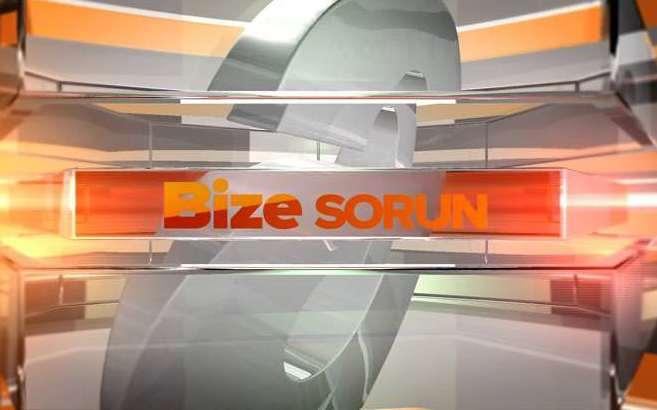 Bize Sorun - 15/09/2014