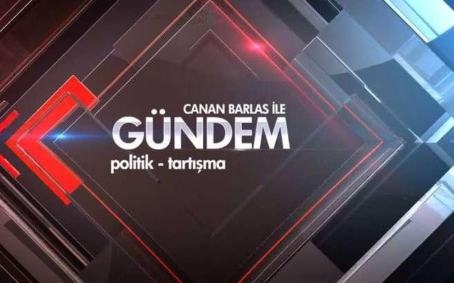 Canan Barlas ile G�ndem - 18/09/2014