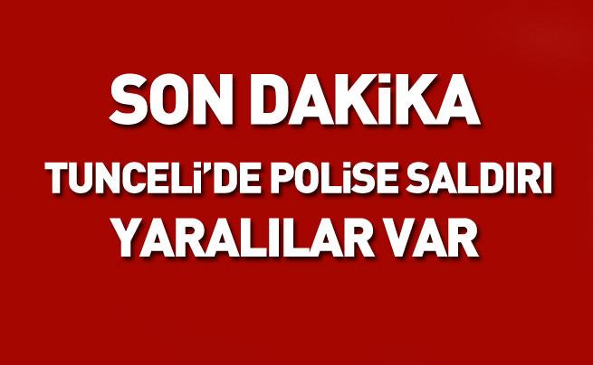 Tunceli'de polise saldırı! Yaralılar var