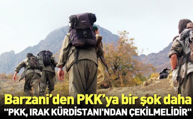 Barzani PKK'ya Irak'ı terk et dedi