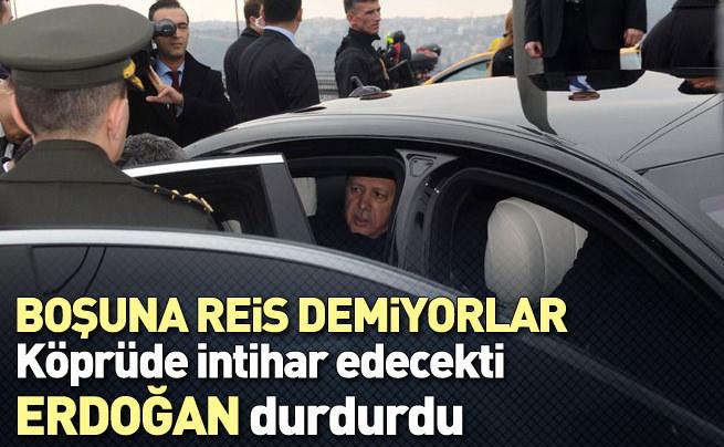 Cumhurbaşkanı Erdoğan, intihara kalkışan genci ikna etti