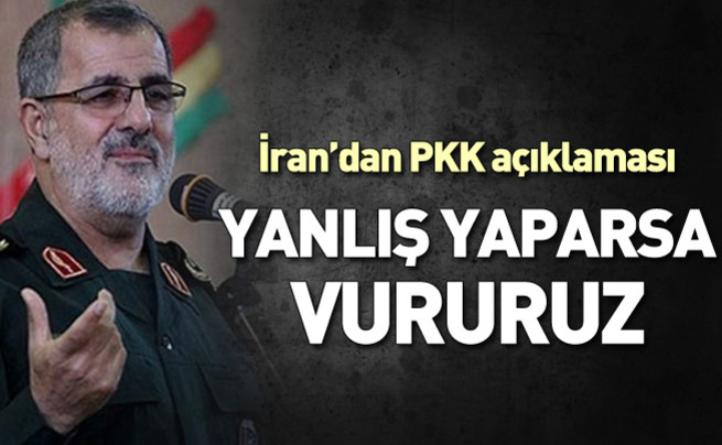 İran: Hata yaparsa PKK'yı vururuz