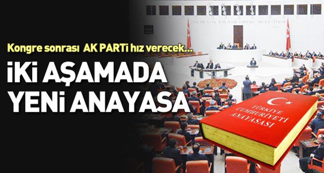 İki aşamada yeni anayasa