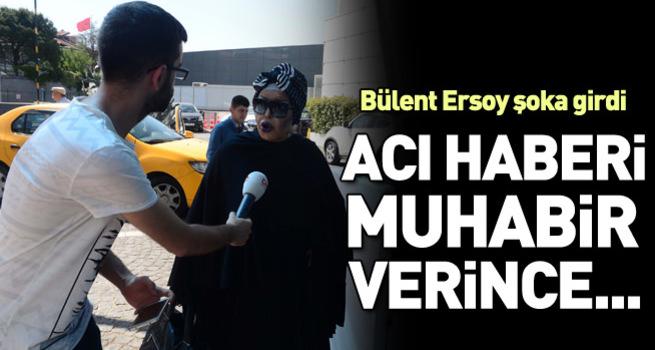 Oya Aydoğan'ın ölüm haberini alan Bülent Ersoy şoka girdi
