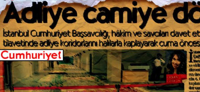 Gülen'in tetikçisi Cumhuriyet'ten Cuma namazı hazımsızlığı