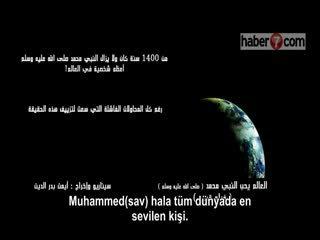 Dünyan�n dört yan�ndan Peygamber sevgisi