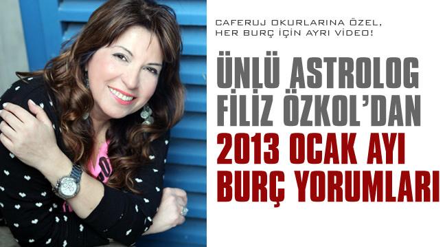 Filiz Özkol'dan 2013 Ocak ay� burç yorumlar�!