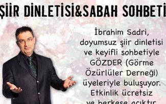 �brahim Sadri'den G�ZDER'e �zel �iir dinletisi
