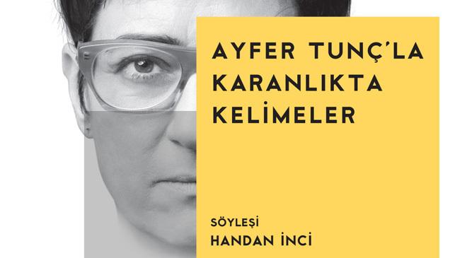 AYFER TUNÇ, 'HAYATINI KENDİNDEN SAKLAYANLAR'DANDI...
