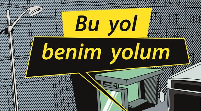 BU YOL BENİM YOLUM