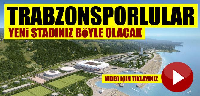 Trabzonspor'un yeni stad� böyle olacak