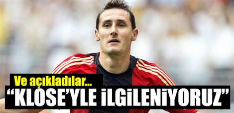 """""""Klose'yle ilgileniyoruz"""""""