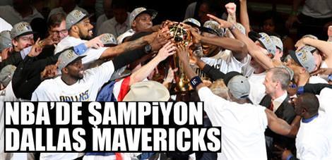 Şampiyon Dallas Mavericks!