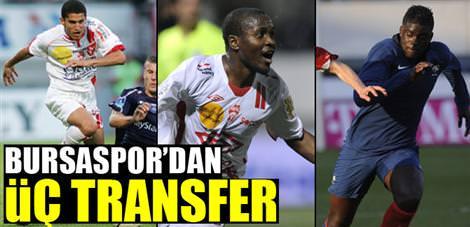 Bursaspor'dan üç transfer
