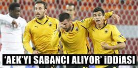 """""""AEK'yı Sabancı alıyor"""" iddiası"""