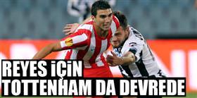 Reyes için Tottenham da devrede