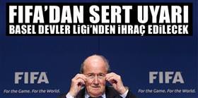 FIFA'dan sert uyarı!